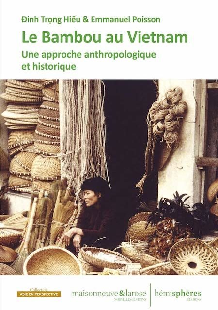 Le Bambou au Vietnam – Une approche anthropologique et historique