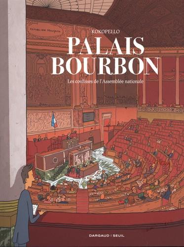 Palais Bourbon : Les coulisses de l'Assemblée nationale