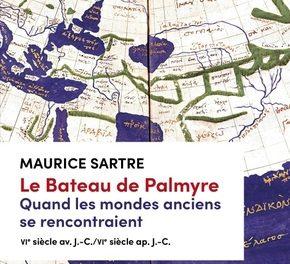 couverture Le bateau de Palmyre, Maurice Sartre, Tallandier 2021