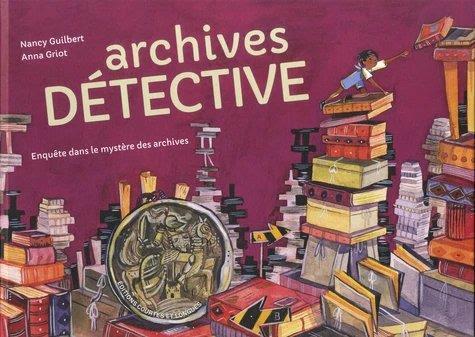 Archives détective – enquête dans le mystère des archives
