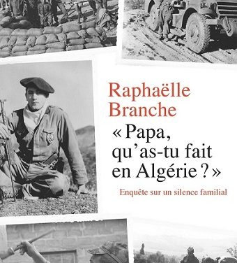 «Papa, qu'as-tu fait en Algérie ?» Enquête sur un silence familial