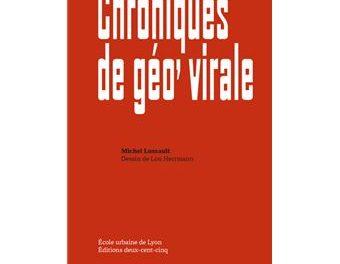 Image illustrant l'article Chroniques-de-geo-virale de La Cliothèque
