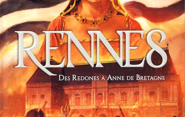 Rennes, des Redones à Anne de Bretagne du Ier siècle av. JC à 1789