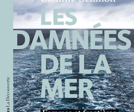 Les damnées de la mer. Femmes et frontières en Méditerranée
