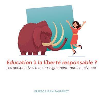 Education à la liberté responsable ? Les perspectives d'un enseignement moral et civique