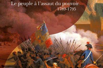 Couverture du livre La journée révolutionnaire - Le peuple à l'assaut du pouvoir 1789 - 1795
