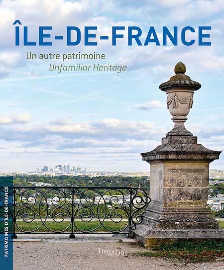 Ile-de-France, un autre patrimoine