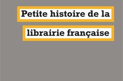 Image illustrant l'article Petite-histoire-de-la-librairie-francaise de La Cliothèque