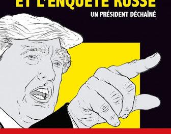 couverture du livre Trump et l'enquête russe : un président déchainé