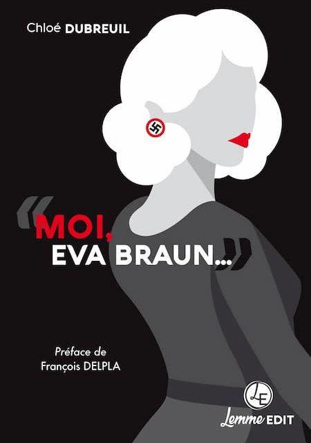 Moi, Eva Braun