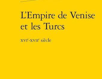 Image illustrant l'article 34Bis-L'Empire de venise et les Turcs de La Cliothèque
