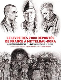 Le livre des 9000 déportés de France à Mittelbau-Dora