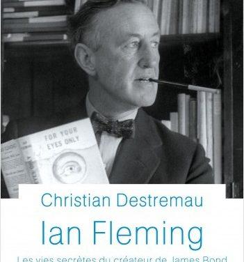 Ian Fleming – Les vies secrètes du créateur de James Bond