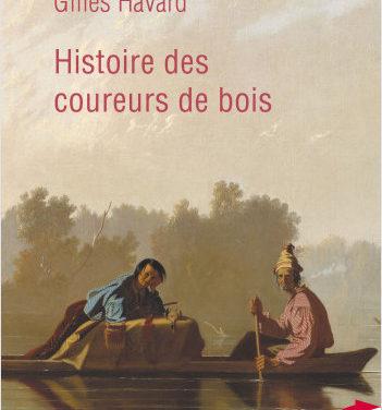 Histoire des coureurs de bois (poche)