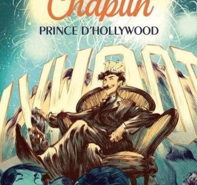 Chaplin prince d'Hollywood – Tome 2