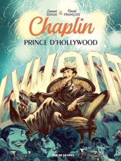 Chaplin prince d'Hollywood – Tome 2