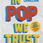 In pop we trust too