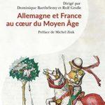 Allemagne et France au cœur du Moyen Age