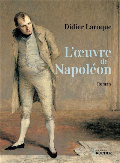 L'œuvre de Napoléon
