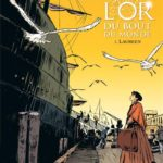 L'or du bout du monde – Tome 1 Laureen