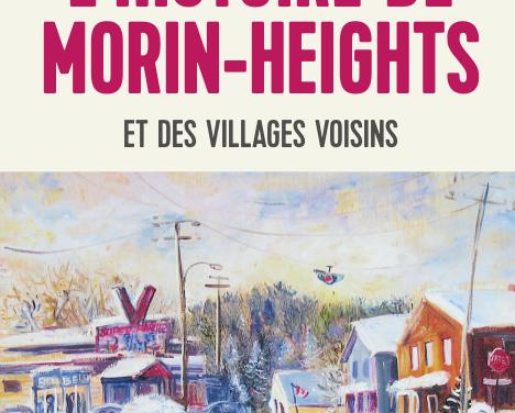 L'histoire des Morin-Heights et des villages voisins