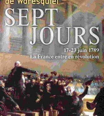 Sept jours, 17-23 juin 1789, La France entre en révolution