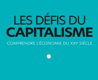 couverture du livre Les défis du capitalisme. Comprendre l'économie du XXIe siècle.