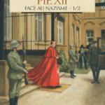 Pie XII face au nazisme – Tome 1