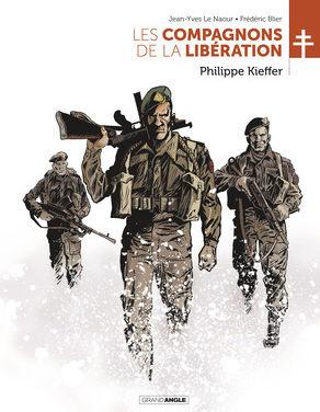 Les compagnons de la Libération :  Philippe Kieffer