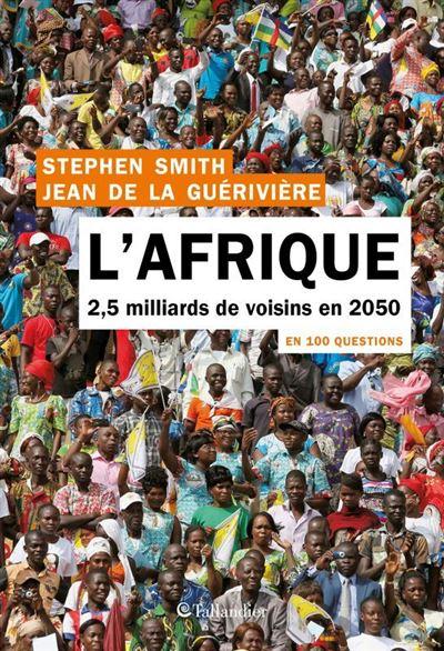L'Afrique ; 2,5 milliards de voisins
