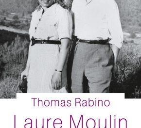 Couverture du livre Laure Moulin. Résistante et sœur de héros