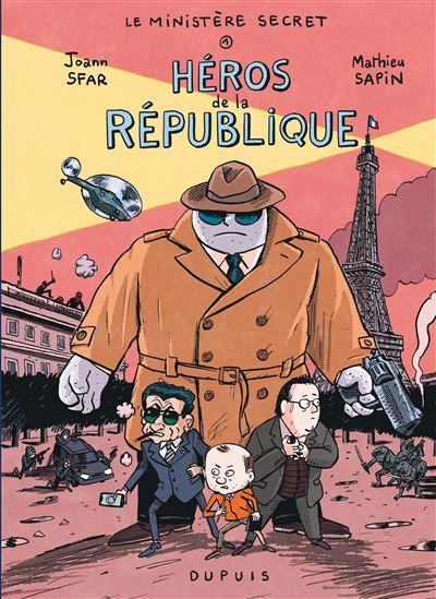 Le Ministère secret : tome 1 Héros de la République