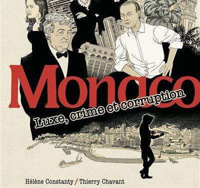Monaco. Luxe, crime et corruption