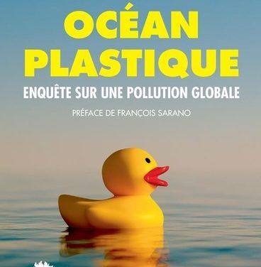 Océan Plastique – Enquête sur une pollution globale