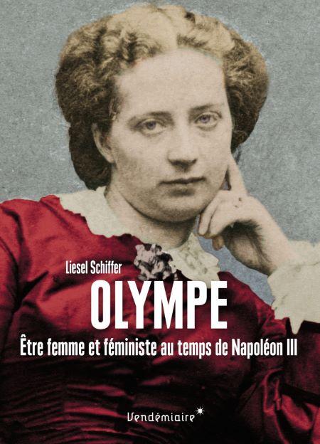 Olympe – Être femme et féministe au temps de Napoléon III