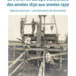 Le travail en Europe occidentale des années 1830 aux années 1930  (Spécial concours – commentaires de documents)