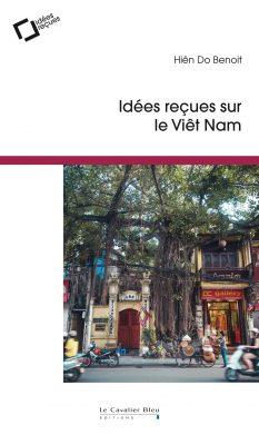 Idées reçues sur le Viêt Nam