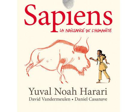 Sapiens, la naissance de l'humanité Tome1