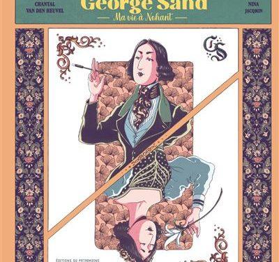 George Sand – Ma vie à Nohant