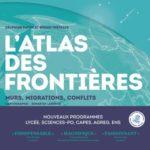L'Atlas des frontières ; murs, migrations, conflits