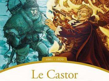 couverture Le Castor ou la vie Les aventures de Radisson, 1661-1670 Martin Fournier ed. Septentrion