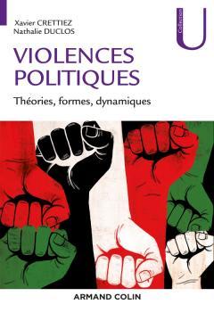 Violences politique, théories, formes, dynamiques