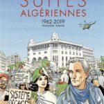 Suites algériennes 1962 – 2019 – Première partie