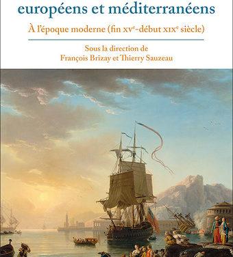 Les étrangers sur les littoraux européens et méditerranéens à l'époque moderne (fin XVe – début XIXe siècle)