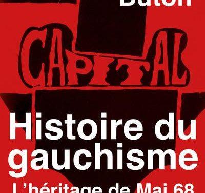 Histoire du gauchisme – L'héritage de Mai 68