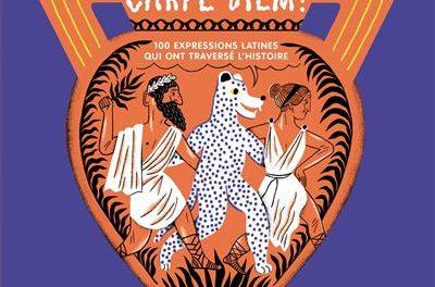Image illustrant l'article carpe-diem-100-expreions-latines-qui-ont-traverse-l-histoire-1 de La Cliothèque