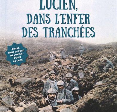 Lucien, dans l'enfer des tranchées