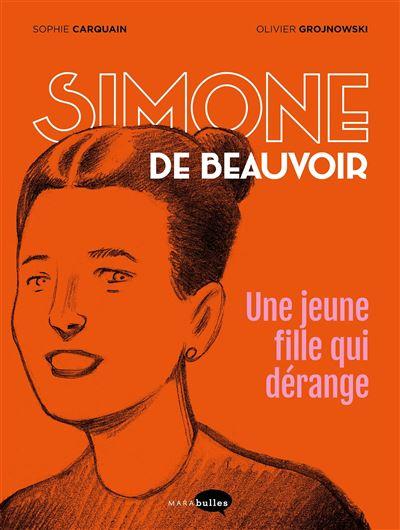 Simone de Beauvoir, une jeune fille qui dérange.