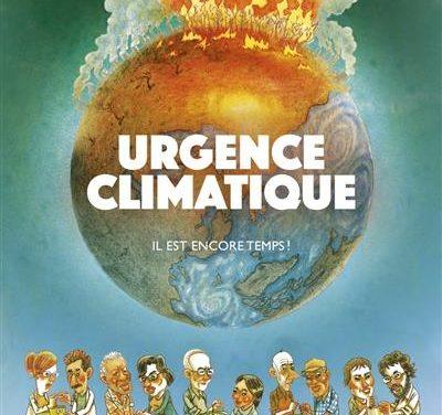 URGENCE CLIMATIQUE il est encore temps
