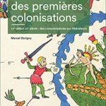Atlas des premières colonisations – XVe-début XIXe siècle